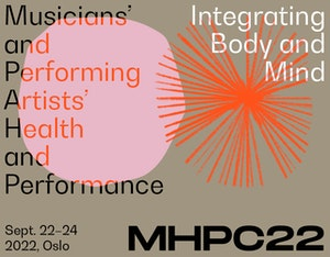 Musicians' and Performing artists' health and performance conference poster