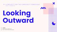 "Logoen til prosjektet med teksten ""A project for the curiously conscious. August – October 2021. Looking Outward. CEMPE""."