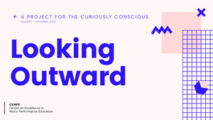 """The project logo including the following text """"A project for the curiously conscious. August – October 2021. Looking Outward. CEMPE""""."""