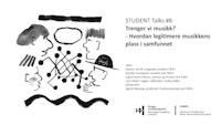 """En enkel tegning av mennesker som snakker med hverandre. På høyre side står teksten """"Trenger vi musikk? Hvordan legitimere musikkens plass i samfunnet"""". Logoen til CEMPE og NMH står i høyre hjørne."""