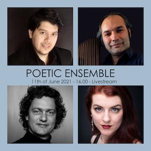 """Mirsaeed Hosseiny Panah sammen med tre av hovedutøverne på hans eksamenskonsert. Tekst med tid og navnet på konserten: """"Poetic Ensemble""""."""