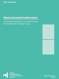 Forsiden til Music and social transformation av Kim Boeskov.