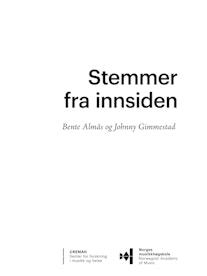 Stemmer fra innsiden av Bente Almås og Johnny Gimmestad.