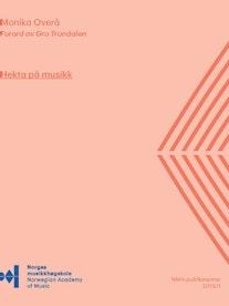 Forsiden til Hekta på musikk av Monika Overå. Forord av Gro Trondalen.