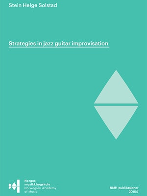 "Forsiden til ""Strategies in jazz guitar improvisation"" av Stein Helge Solstad."