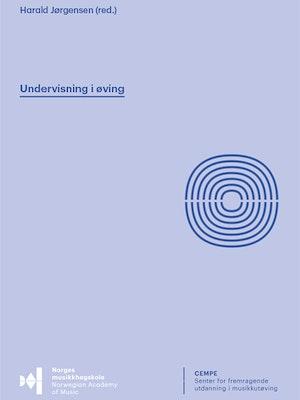 """Forsiden til """"Undervisning i øving"""" av Harald Jørgensen (red.)."""